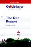 GradeSaver (TM) ClassicNotes The Kite Runner