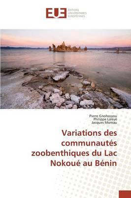 Variations des Communautés Zoobenthiques du Lac Nokoue au Benin