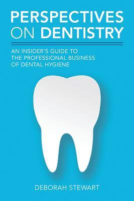Perspectives on Dentistry
