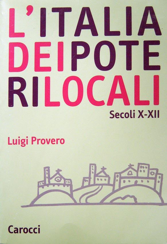L'Italia dei poteri locali