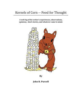 Kernels of Corn - Food for Thought