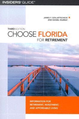 Insider's Guide Choose Florida for Retirement