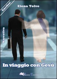 In viaggio con Gesù