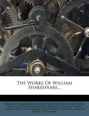 The Works of William Shakespeare;