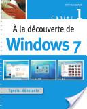 A la découverte de Windows 7
