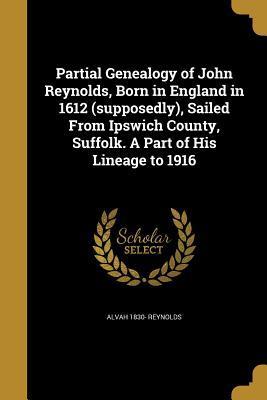PARTIAL GENEALOGY OF JOHN REYN