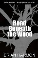 Road Beneath the Wood