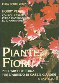Piante e fiori (hobby verde)