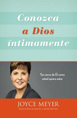 Conozca a Dios intimamente/ Knowing God Intimately