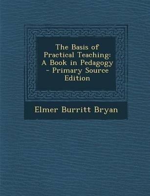 The Basis of Practical Teaching