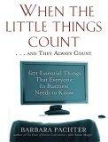 When the Little Things Count . . . and They Always Count