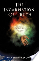 The Incarnation of Truth