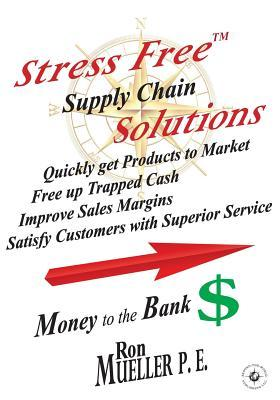 Stress FreeTM Supply Chain Solutions