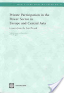 Private Sector Participation in the Power Sector in Europe and Central Asia