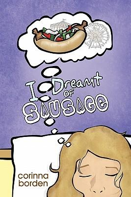 I Dreamt of Sausage