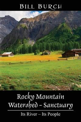 Rocky Mountain Watershed - Sanctuary