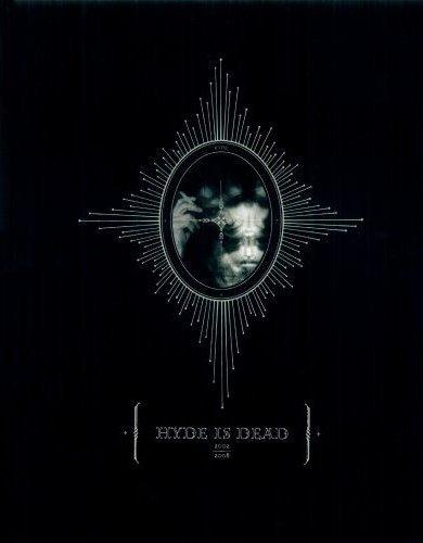 HYDE IS DEAD―2002-2008