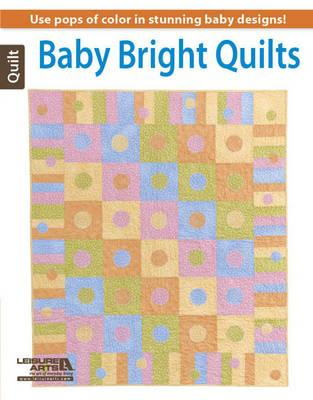 Baby Bright Quilts