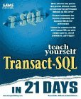 Teach Yourself Transact-SQL in 21 Days