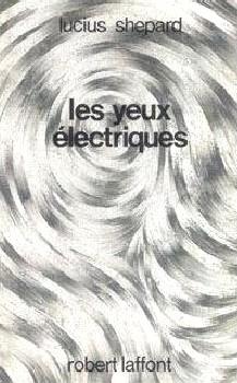 Les yeux électrique...