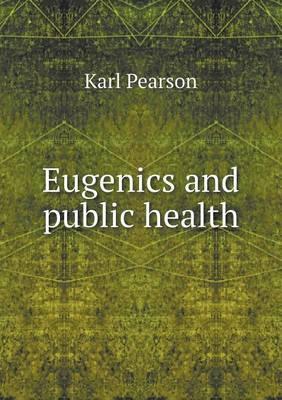 Eugenics and Public Health