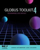 Globus Toolkit 4: Pt. 4