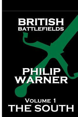 British Battlefields - Volume 1 - The South