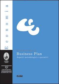 Business plan. Aspetti metodologici e operativi