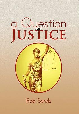 A Question of Justice