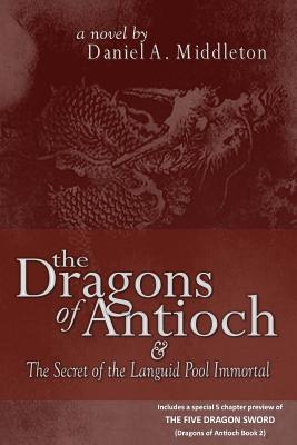 The Dragons of Antioch