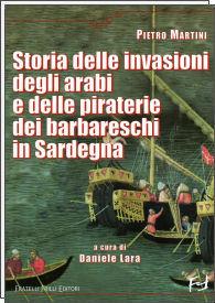 Storia delle invasioni degli arabi e delle piraterie dei barbareschi in Sardegna