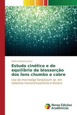 Estudo cinético e do equilíbrio da biossorção dos Íons chumbo e cobre