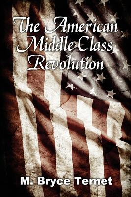 The American Middle Class Revolution