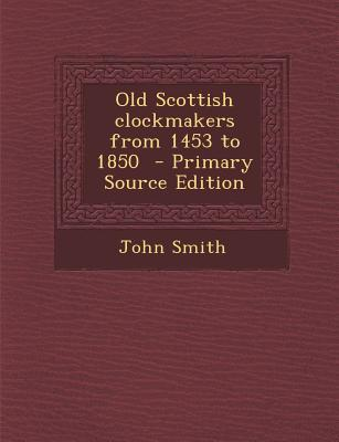 Old Scottish Clockma...