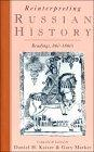 Reinterpreting Russian History