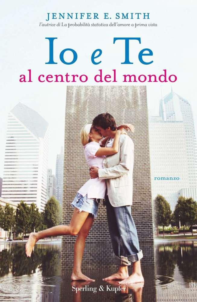 Io e te al centro del mondo