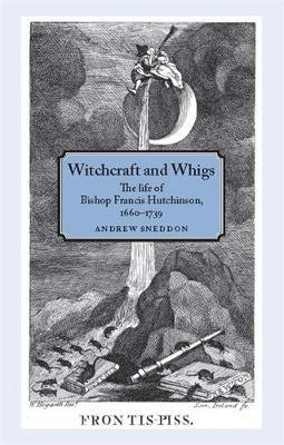 Witchcraft and Whigs