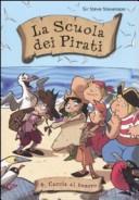 Caccia al tesoro. La scuola dei pirati. Vol. 4