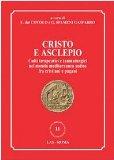 Cristo e Asclepio. Culti terapeutici e taumaturgici nel mondo Mediterraneo antico fra cristiani e pagani