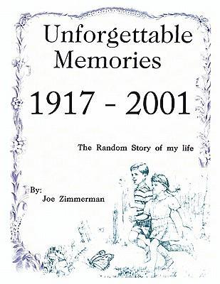 Unforgettable Memories 1917 - 2001
