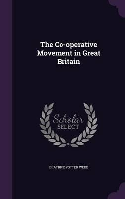 The Co-Operative Movement in Great Britain