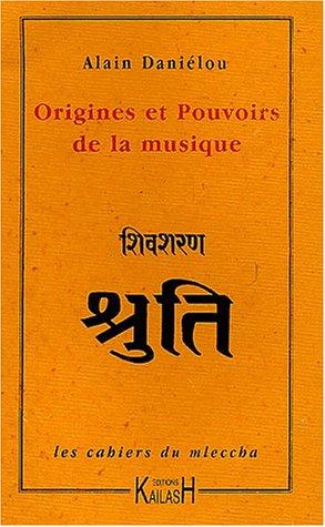 Origines et pouvoirs de la musique