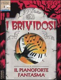 Il pianoforte fantasma di P. P. Strello.
