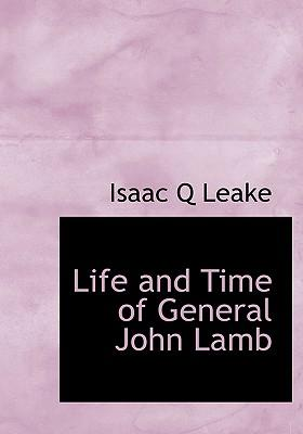 Life and Time of General John Lamb