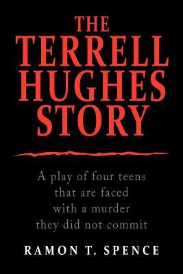 The Terrell Hughes Story