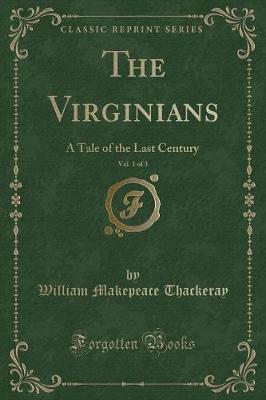 The Virginians, Vol. 1 of 3