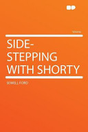 Side-Stepping with Shorty