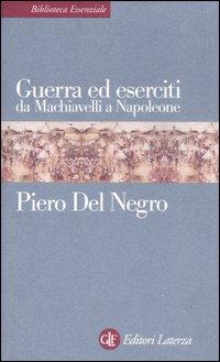 Guerra ed eserciti da Machiavelli a Napoleone