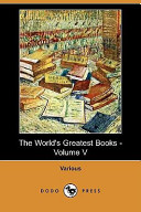 The World's Greatest Books - Volume V