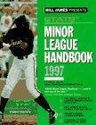 Bill James Presents... Stats Minor League Handbook 1997